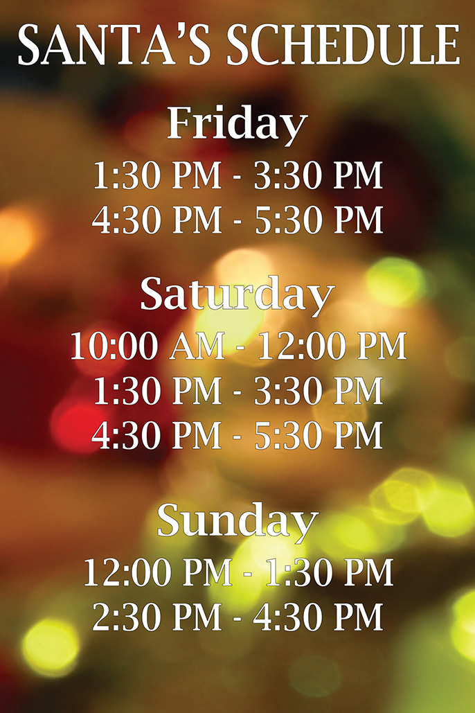 Santa's schedule at the Sonoma County Holiday Home & Gift Show